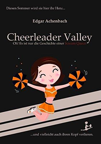 Cheerleader Valley: Oh! Es ist nur die Geschichte einer Scream Queen