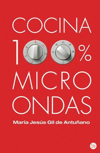 Descargar Libro COCINA 100% MICROONDAS FG (Actualidad) de María Jesús Gil de Antuñano