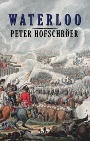 Descargar Libro Waterloo (Grandes Batallas) de Peter Hofschröer