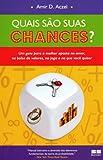 Quais São Suas Chances? (Em Portuguese do Brasil)