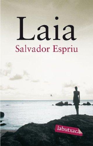Laia (Labutxaca) por Salvador Espriu