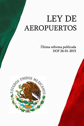 Ley de Aeropuertos por México