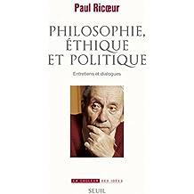 Philosophie, éthique et politique