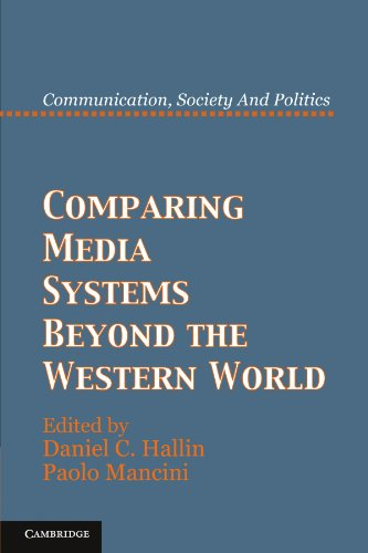 Comparing Media Systems Beyond the Western World Paperback (Communication, Society and Politics)