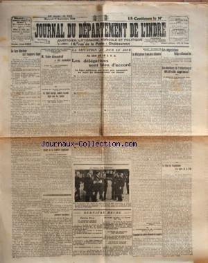 JOURNAL DU DEPARTEMENT DE L'INDRE du 17-09-1924 M. TODOR ALEXANDROFF A ETE ASSASSINE - AUTOUR DU TRAITE ANGLO-RUSSE - LLOYD GEORGE - M. WHEATLEY - AUTOUR DE LA FRONTIERE TRIPOLITAINE - ZAGLOUL PACHA - LE JOURNAL DE JEAN LE FEBVRE - ALBERT THOMAS A ST-SEBASTIEN - LE PILOTE ADJUDANT-CHEF BESSIERES EST MORT - LA FOIRE DE NOVGOROD EST TERMINEE - LA DELEGATION FRANCAISE A GENEVE - LES NEGOCIATIONS BELGO-ALLEMANDES - LES DOULEURS DE L'ENFANTEMENT SERONT-ELLES SUPPRIMEES - DR CLEISZ ... par Collectif