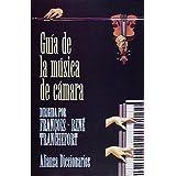 Guia de la musica de camara (Alianza Diccionarios)