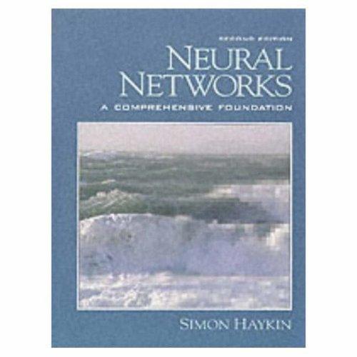 Neural Networks: A Comprehensive Foundation por Simon O. Haykin