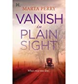 (VANISH IN PLAIN SIGHT) BY PERRY, MARTA(AUTHOR)Paperback May-2011