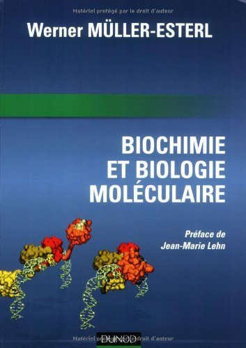 Biochimie et biologie moléculaire de Werner Müller-Esterl (16 mai 2007) Broché
