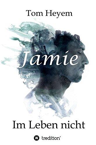Jamie: Im Leben nicht
