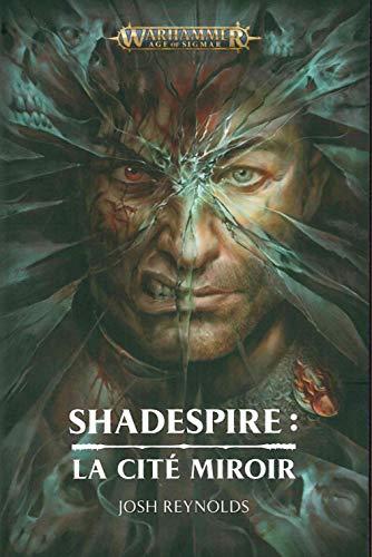 Shadespire : La cité miroir par