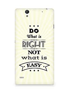 Amez Do what is Right Not what is Easy Back Cover For Sony Xperia C4