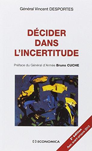 Decider Dans l'Incertitude, 2e ed. - Nouvel Avant-Propos