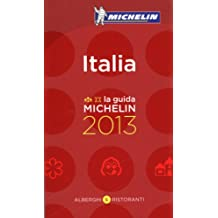 Italia 2013 Michelin Guide: Hotels & Restaurants (Michelin Guides)