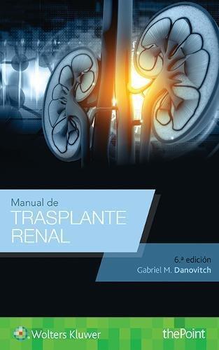 Manual de trasplante renal (Spanish Language Program)