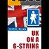 UK on a G-String: A Stranded Kiwi Busks Home