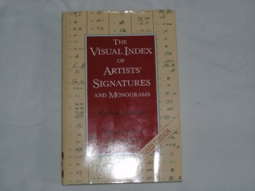 The Visual Index of Artists' Signatures and Monograms (New & Revised Edition) by Radway Jackson (1981-07-02)