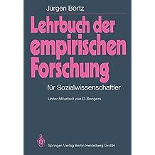 Lehrbuch der empirischen Forschung: Für Sozialwissenschaftler