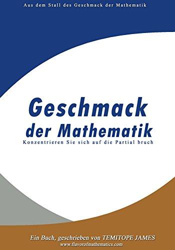 Konzentrieren Sie sich auf die Partial Bruch: Geschmack der Mathematik