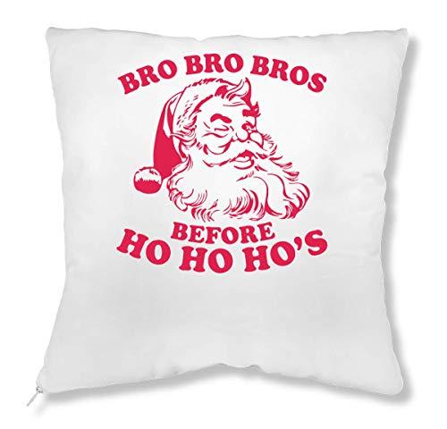 ShutUp Bro Bro Bros Before Ho Ho Ho's Crazy Santa Claus Kissen -