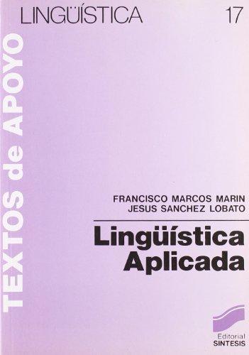 Lingüística aplicada por Francisco/Sánchez Lobato, Jesús Marcos Marín