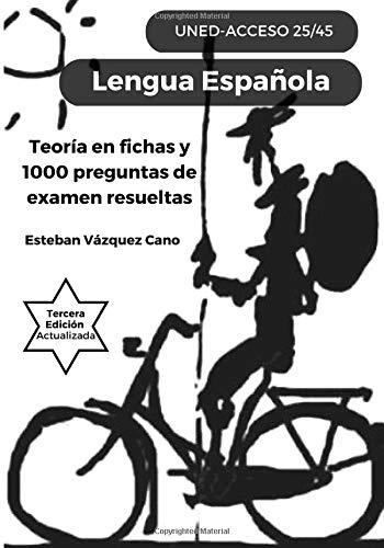 Lengua Española. UNED Acceso 25/45: UNED Acceso 25-45 por EVC Esteban Vázquez cano