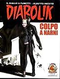 Diabolik - Colpo a Narni - Albo a Tiratura Limitata - Narnia Fumetto 2008