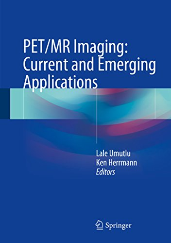 PET/MR Imaging: Current and Emerging Applications (English Edition) -