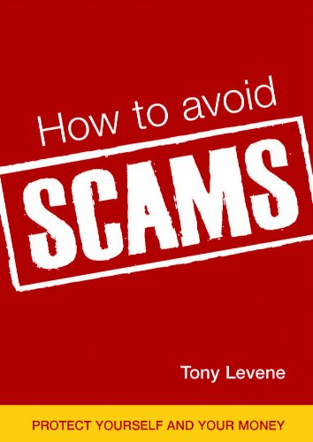 How to Avoid Scams: Protect Yourself and Your Money