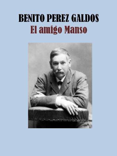 EL AMIGO MANSO por BENITO PEREZ GALDOS