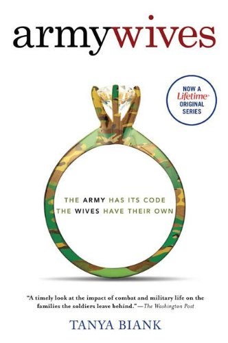 Army Wives: The Unwritten Code of Military Marriage (English Edition)