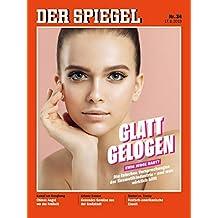 """DER SPIEGEL 34/2019 """"Glatt Gelogen"""""""