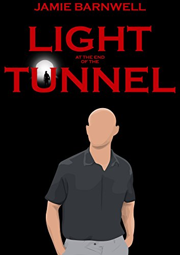 Light at the end of the tunnel ebook jamie barnwell edinboro light at the end of the tunnel by barnwell edinboro jamie fandeluxe Images