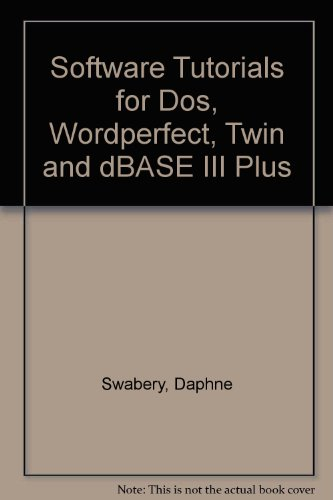 Preisvergleich Produktbild Software Tutorials for Dos,  Wordperfect,  Twin and dBASE III Plus