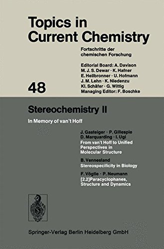 Stereochemistry II: In Memory of van't Hoff (Topics in Current Chemistry, Band 48) -