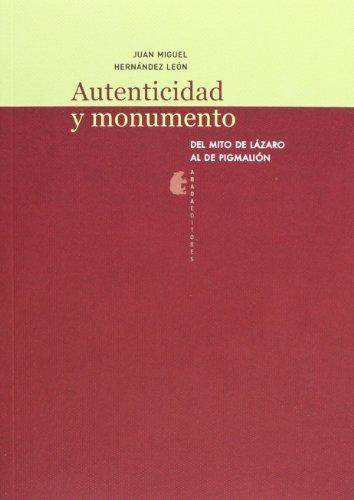 Autenticidad Y Monumento (Lecturas de arquitectura)