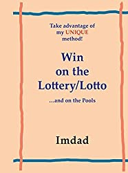 Take advantage of my UNIQUE method to Win on the Lottery/Lotto by Imdad (2005-09-26)