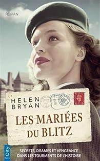 Les mariées du Blitz par Helen Bryan