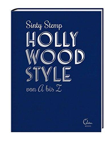 hollywood-style-von-a-bis-z-filmikonen-uber-mode-glanz-und-glamour