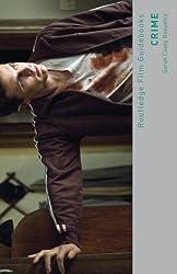 Crime (Routledge Film Guidebooks)