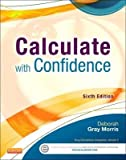 By Deborah Gray Morris ( Author ) [ Calculate with Confidence By Sep-2013 Paperback bei Amazon kaufen