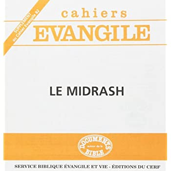 Supplement aux cahiers evangile n  82 : le midrash