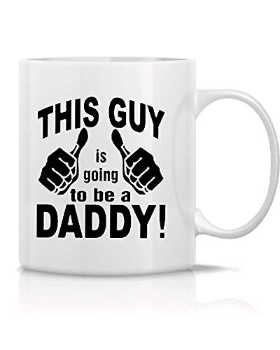 Novelcustom This Guy is Going to Be Daddy- Great Gift for Dad,Husband,Co-Worker, Bosses, Teachers - Funny and Sarcasm-White Ceramic 11 OZ Tee and Coffee Mug