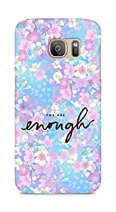 AMEZ you are enough Back Cover For Samsung Galaxy S7 Edge