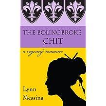 The Bolingbroke Chit: A Regency Romance: Volume 4 (Love Takes Root)