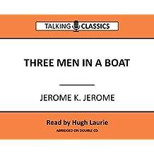 Three Men in a Boat (Talking Classics)