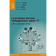 La pratique du lean management dans l'IT: Agilité et amélioration continue (Village Mondial)