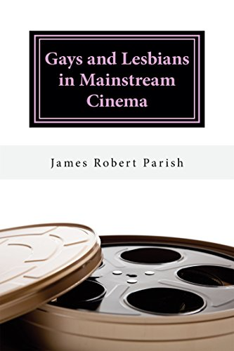 Gays and Lesbians in Mainstream Cinema (Encore Film Book Classics 26)