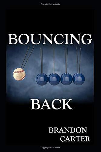 Bouncing Back por Brandon Carter