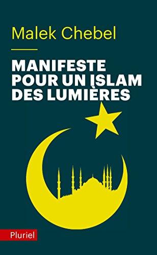 Manifeste pour un islam des Lumires